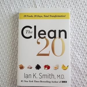 The Clean 20 by Ian K. Smith, MD